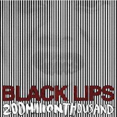 black lips 200